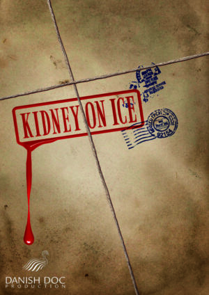 Kidney on ice - dokumentar om handel med organer